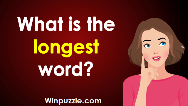 What is the longest word?