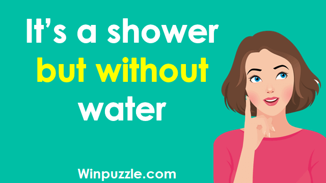 It's a shower but without water
